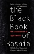 The Black Book of Bosnia: The Consequences of Appeasement