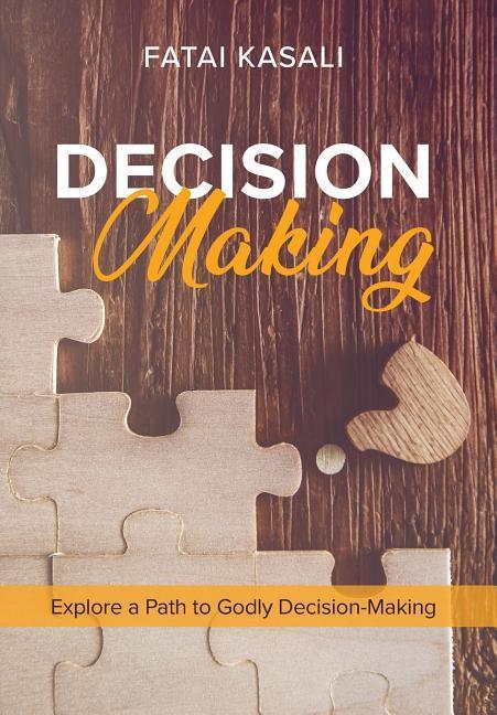 Decision Making als Buch von Fatai Kasali