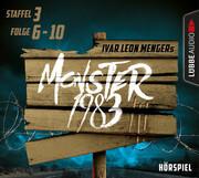 Monster 1983: Staffel III, Folge 6-10