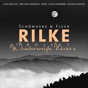 Rilke Projekt: Wunderweiße Nächte