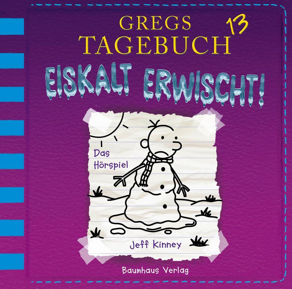 Gregs Tagebuch 13 - Eiskalt erwischt! als Hörbuch