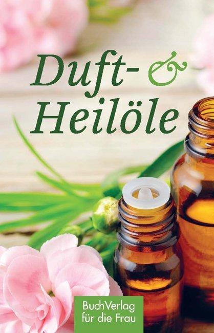 Duft- & Heilöle als Buch