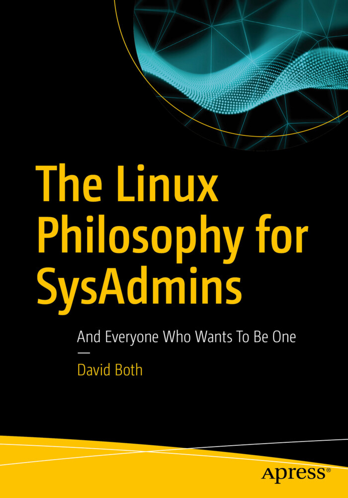The Linux Philosophy for SysAdmins als Buch von...