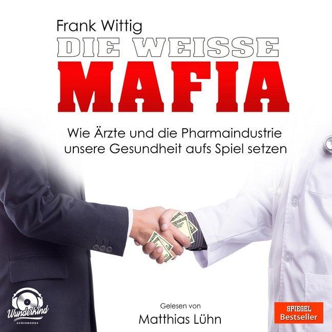 Die weiße Mafia als Hörbuch