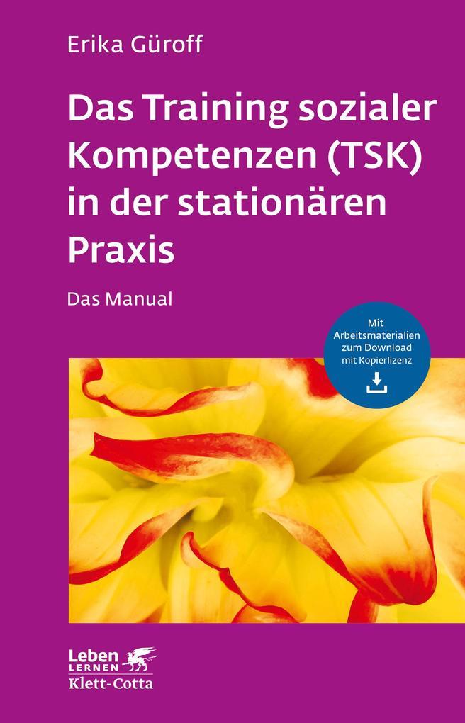 Das Training sozialer Kompetenzen (TSK) in der ...