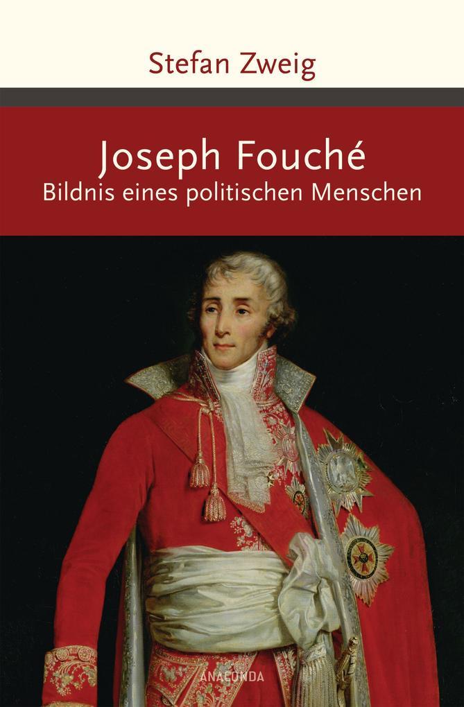 Joseph Fouché. Bildnis eines politischen Menschen als Buch
