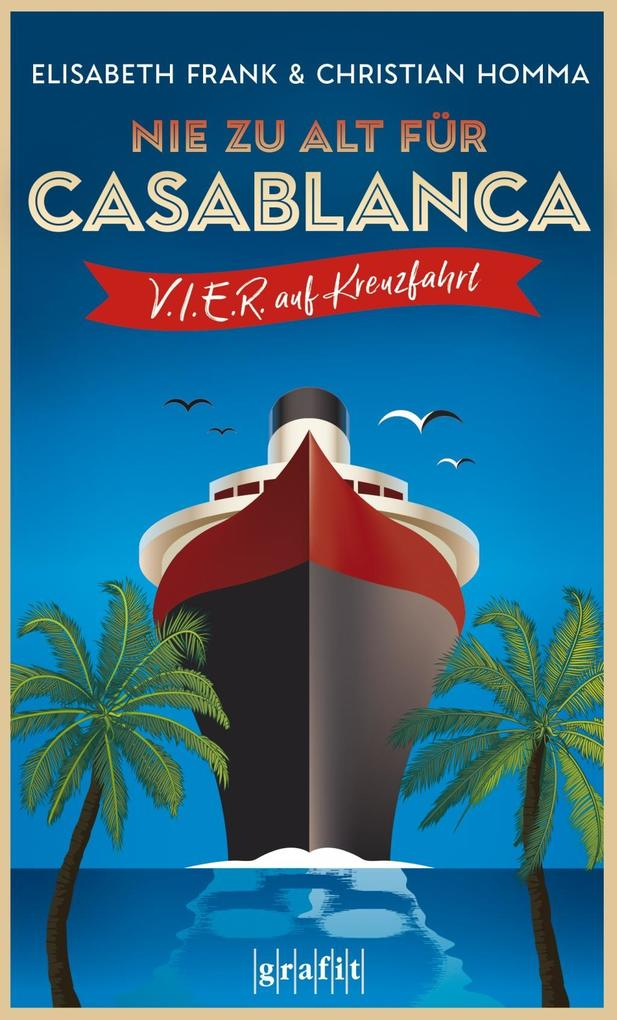 Nie zu alt für Casablanca als Taschenbuch