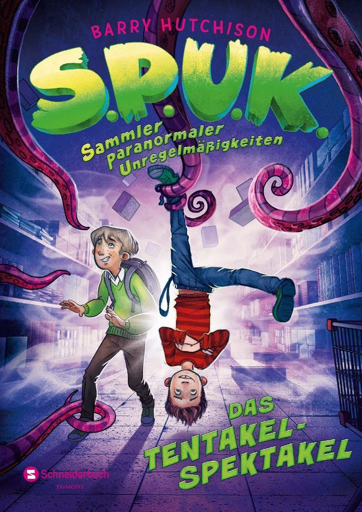S.P.U.K. - Sammler paranormaler Unregelmäßigkeiten als Taschenbuch