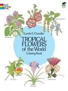 Tropical Flowers of the World Coloring Book
