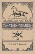 American Antique Weather Vanes