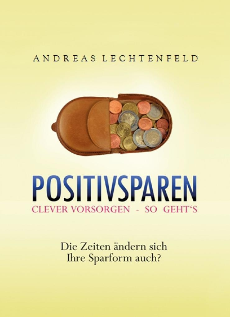 Positivsparen trotz Nullzinsphase - Beratung kommt von Rat. Nicht von Raten! als eBook epub