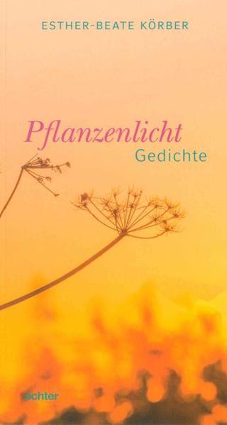 Pflanzenlicht als Buch von Esther-Beate Körber