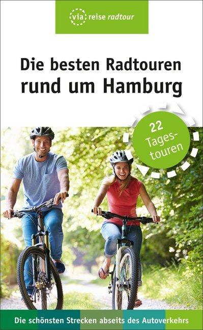 Die besten Radtouren rund um Hamburg als Buch v...