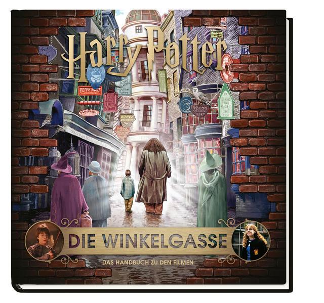 Harry Potter: Die Winkelgasse - Das Handbuch zu den Filmen als Buch