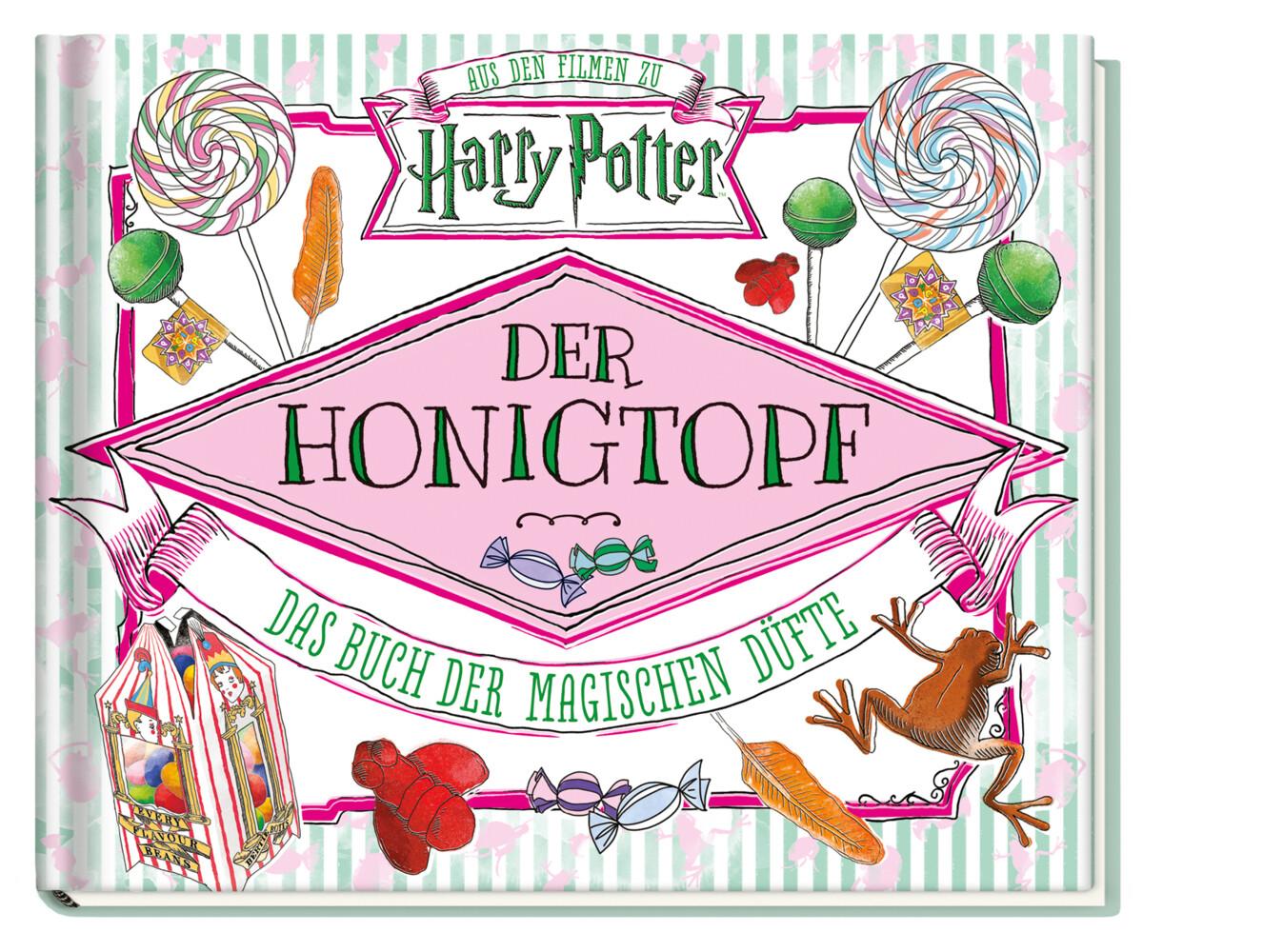 Aus den Filmen zu Harry Potter: Der Honigtopf - Das Buch der magischen Düfte als Buch