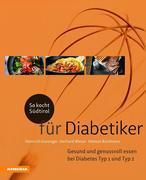 So kocht Südtirol - für Diabetiker