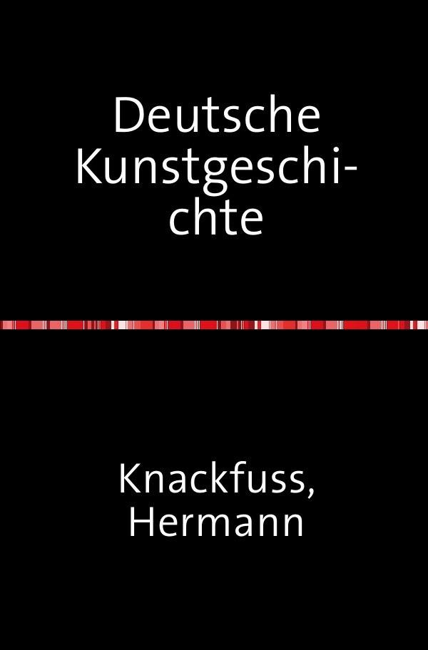 Deutsche Kunstgeschichte als Buch (kartoniert)