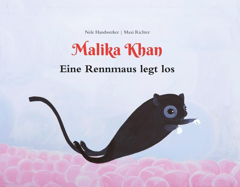 Malika Khan - Eine Rennmaus legt los als Buch