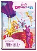 Barbie Dreamtopia: Die schönsten Abenteuer