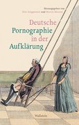 Deutsche Pornographie in der Aufklärung