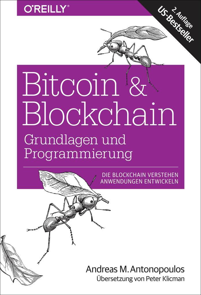 Bitcoin & Blockchain - Grundlagen und Programmierung als eBook