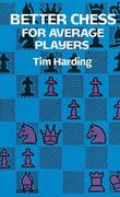 Better Chess for Average Players