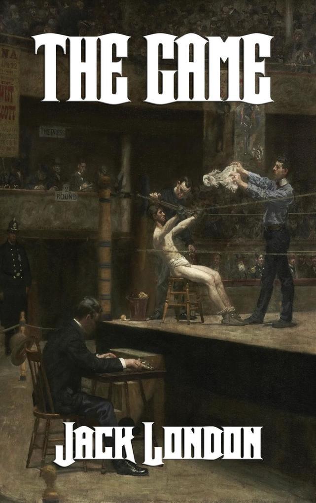 The Game als Buch von Jack London