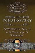 Symphony No. 6 in B Minor: Op. 74