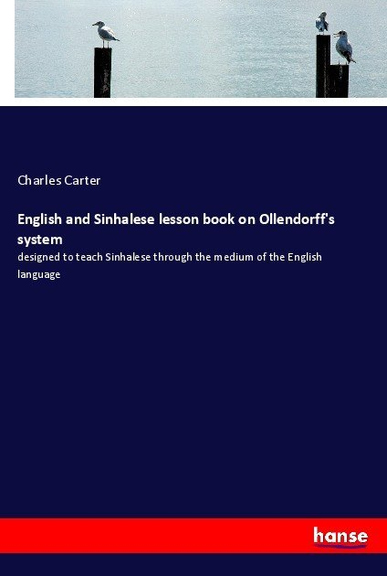 English and Sinhalese lesson book on Ollendorff...