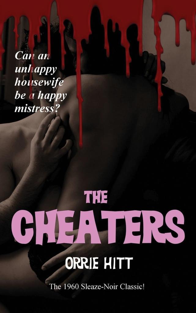 The Cheaters als Buch von Orrie Hitt
