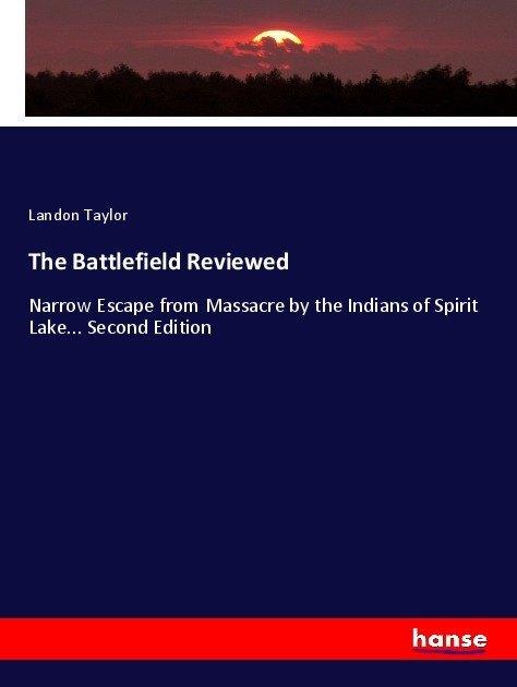 The Battlefield Reviewed als Buch von Landon Ta...