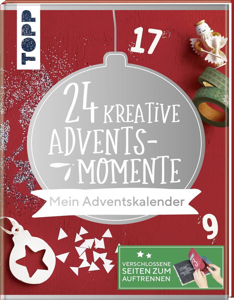 24 kreative Adventsmomente. Mein Adventskalender (Buch ...