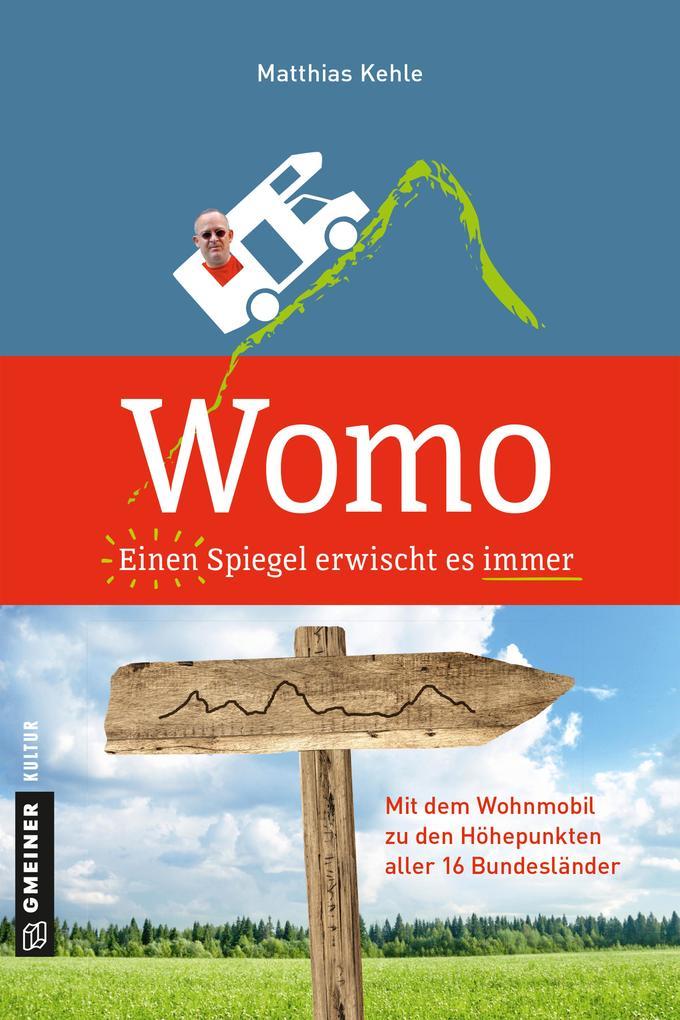Womo - Einen Spiegel erwischt es immer als Buch...