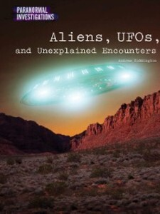 Aliens, UFOs, and Unexplained Encounters als eB...