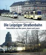 Die Leipziger Straßenbahn