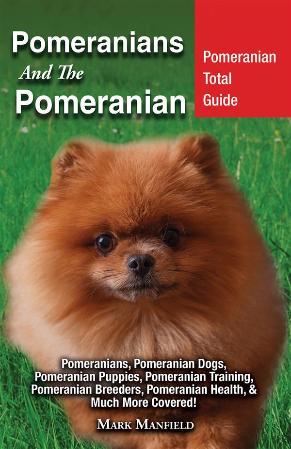 Pomeranians And The Pomeranian als eBook Downlo...