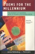 Poems for the Millennium: The University of California Book of Modern and Postmodern Poetry. Volume One: From Fin-De-Siècle to Negritude