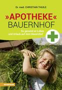 »Apotheke« Bauernhof