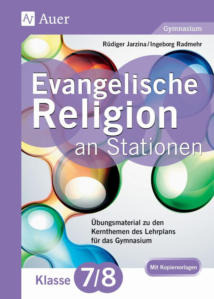 Evangelische Religion an Stationen 7-8 Gymnasiu...