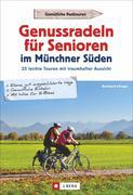 Genussradeln für Senioren Münchner Süden