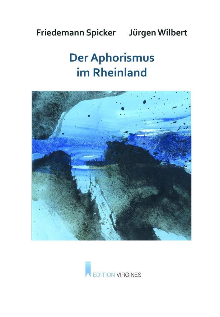 Der Aphorismus im Rheinland als Buch von