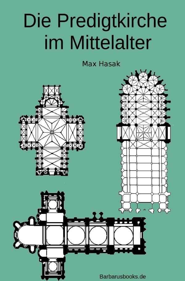 Die Predigtkirche im Mittelalter als Buch (kartoniert)