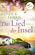 [Wendy K. Harris: Das Lied der Insel: Isle of Wight, Teil 3]