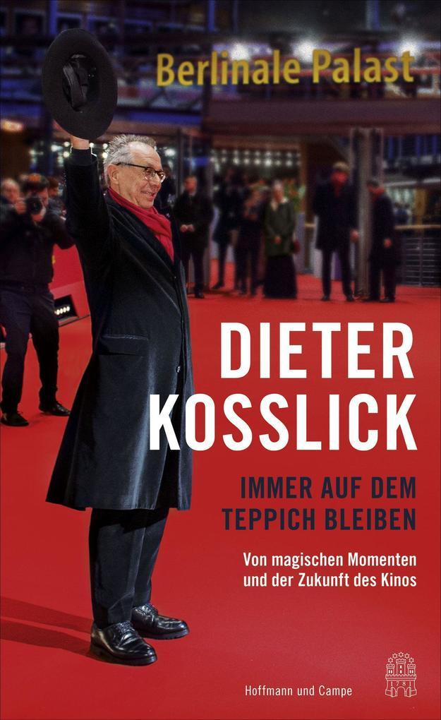 Schon Auf Dem Teppich Bleiben Buch Gebunden Dieter Kosslick