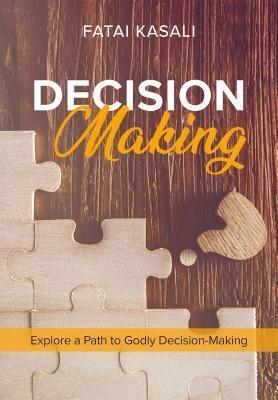 Decision Making als eBook Download von Fatai Ka...