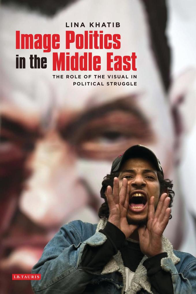 Image Politics in the Middle East als eBook Dow...