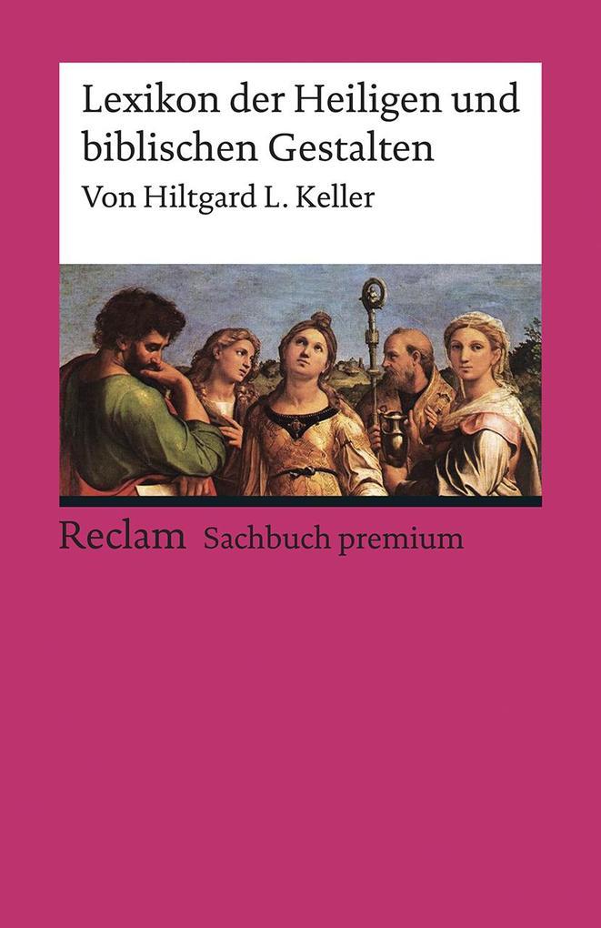 Lexikon der Heiligen und biblischen Gestalten als Buch