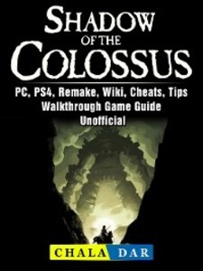 Shadow of The Colossus, PC, PS4, Remake, Wiki, ...
