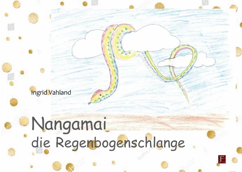 Nangamai die Regenbogenschlange als Buch von In...