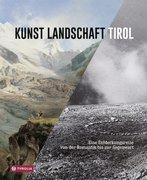 Kunst Landschaft Tirol